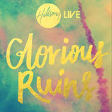 Hillsong Australia - Glorious Ruins