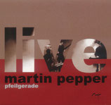 Martin Pepper - Pfeilgerade