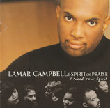 Lamar Campbell & Spirit Of Praise - I Need Your Spirit