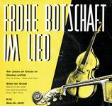 Ulrich Brück - Frohe Botschaft im Lied 45851