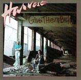 HARVEST - Give Them Back