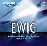 EWIG - Jochen Rieger und Chöre, Anja Lehmann, Michael Janz, Debby van Dooren