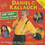 Daniel Kallauch - Hip Hip- Schule ist top!