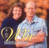 Bob & DeEtta Janz - Wir brauchen einander