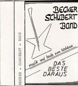 Becker Schubert Band - Das Beste daraus