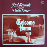 Hal Kennedy & The Dixie Echoes - Welcome Home