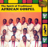 The Spirit of Traditional African Gospel