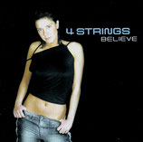 4 STRINGS - Believe (2-CD)
