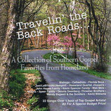 Travelin' The Back Roads - A Collection of Southern Gospel Favorites from Homeland-