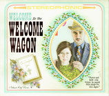 WELCOME WAGON - Welcome to the Welcome Wagon
