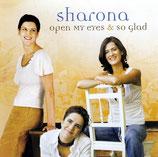 Sharona - Open my Eyes & So Glad (Doppel-CD)