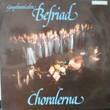 Choralerna - Befraid