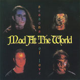 Mad At The World - Seasons Of Love