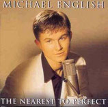 Michael English - The Nearest To Perfect
