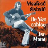 Manfred Siebald - Du bist schlau