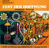 MISEROR - Fest der Hoffnung ; Lieder zu Motiven des MISEREOR-Hungertuches (Janssens/Willms)