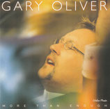 Gary Oliver - More Than Enough