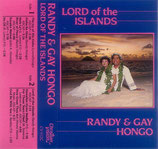 Randy & Gay Hongo - Lord of the Islands