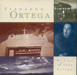Fernando Ortega - Night Of Your Return