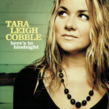 Tara Leigh Cobble - Here's To Hindsight