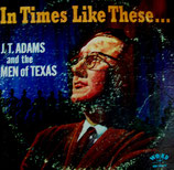 J.T.Adams - In Times Like These