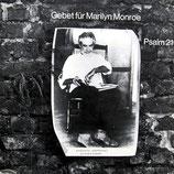 Gebet für Marilyn Monroe / Psalm 21 (Ernesto Cardenal)