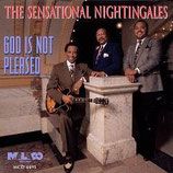 The Sensational Nightingales - God Is Not Pleased