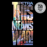 Petra - This Means War (25th Anniversary Edition)