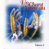Un Chant Nouveau Volume 2