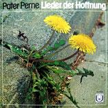Pater Perne - Lieder der Hoffnung