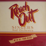 Reach Out Singers - With All Your Heart