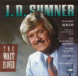 J.D.Sumner - The Wait Is Over -