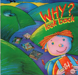 WHY? - look back