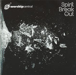 Worship Central - Spirit Break Out (Kingsway)