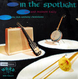 Joe & Marion Talley - In The Spotlight (with the Dick Anthony Choristers)