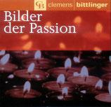 Clemens Bittlinger - Bilder der Passion