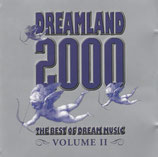DREAMLAND 2000 - The Best Of Dream Music Volume II (2-CD)