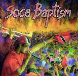 Soca Baptism