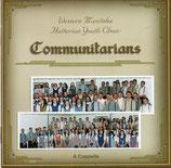 Western Manitoba Hutterian Youth Choir - Communitarians (A Capella)
