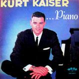 Kurt Kaiser - Piano