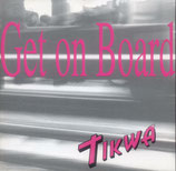 Tikwa - Get on Board