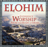ELOHIM : Experience Worship From The Heart Of Israel