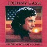 Johnny Cash - Heroes & Friends Volume 4