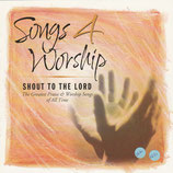 Songs 4 Worship - Shout To The Lord 2-CD