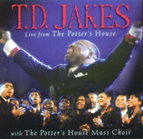 T.D.Jakes & The Potter's House Mass Choir - Live