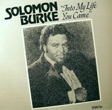 Solomon Burke - Into My Life You Came