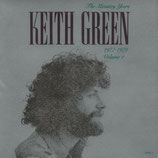 Keith Green - The Ministry Years 1977-1979 Volume 1 - CD I