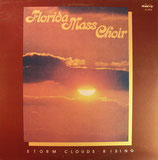 Florida Mass Choir - Storm Clouds Rising