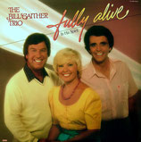 Bill Gaither Trio - Filly Alive in His Spirit