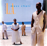 L.A.Mass Choir - Unconditional Love